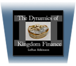 The Dynamics of Kingdom Finance